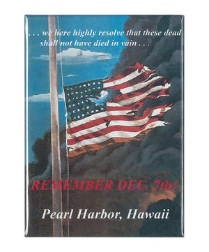 Remember Dec. 7th Pearl Harbor Magnet