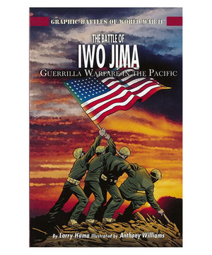 Graphic Battles of WWII:The Battle of Iwo Jima