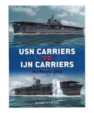USN Carriers vs. IJN Carriers: The Pacific 1942