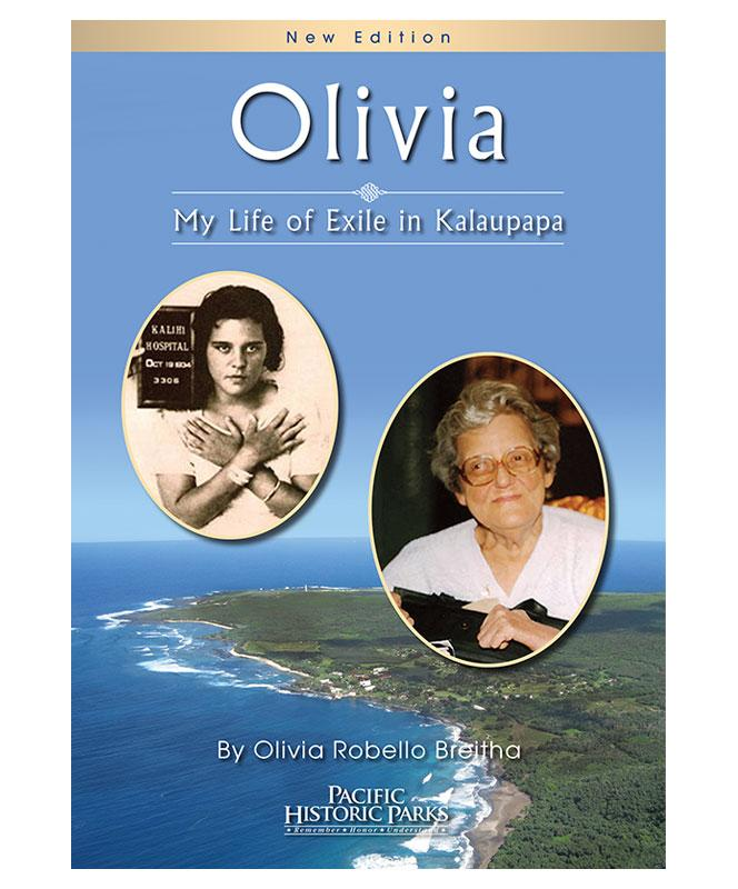 Olivia: My Life of Exile in Kalaupapa