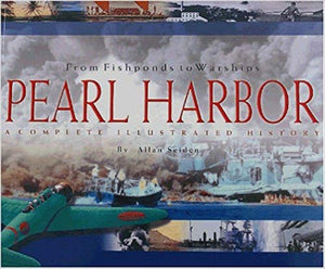 Pearl Harbor: From Fishponds to Warships - Softcover