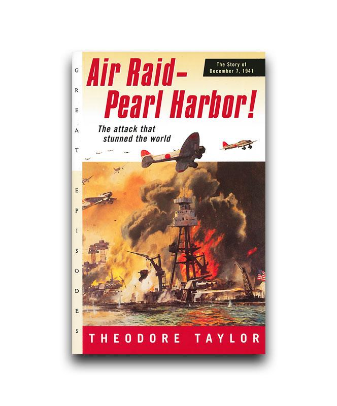 Air Raid- Pearl Harbor!: The Attack that Stunned the World