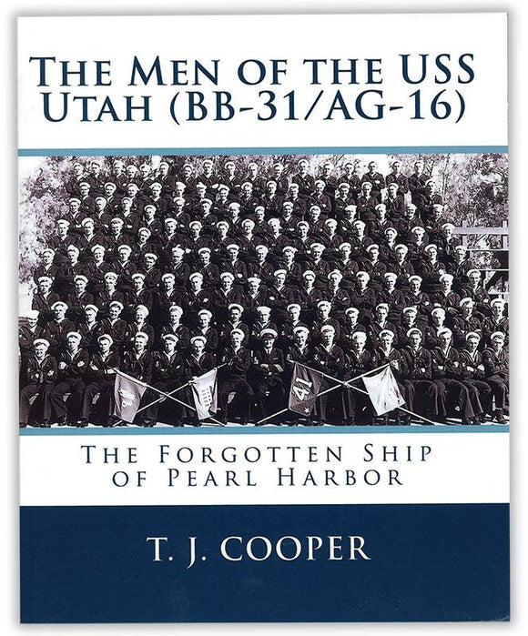 The Men of the USS Utah (BB-31/AG-16)