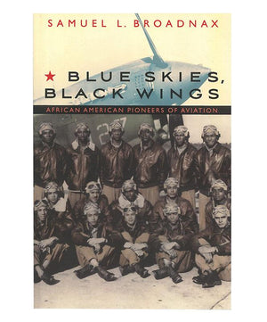 Blue Skies, Black Wings, Soft Cover