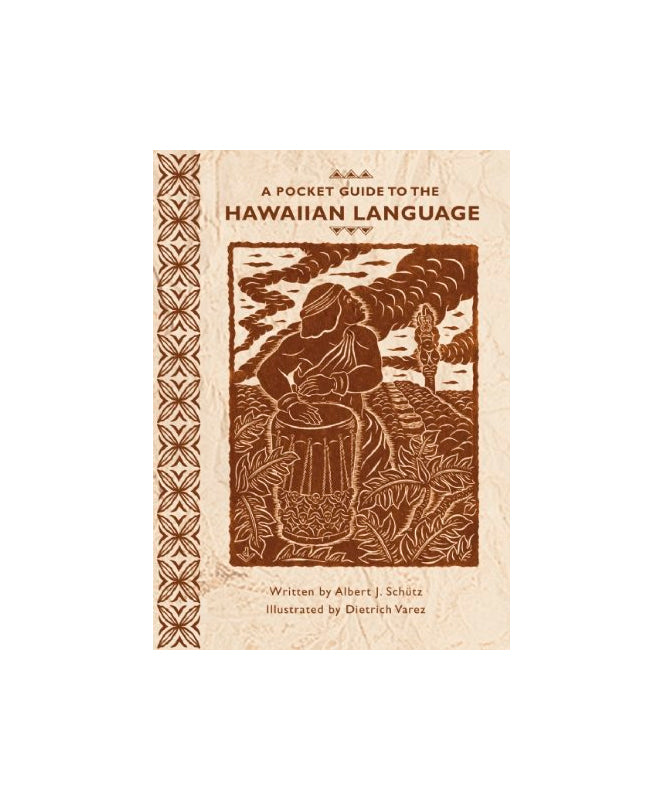 A Pocket Guide to the Hawaiian Language