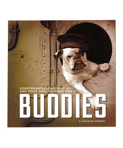 Buddies: Men. Dogs. And World War II.