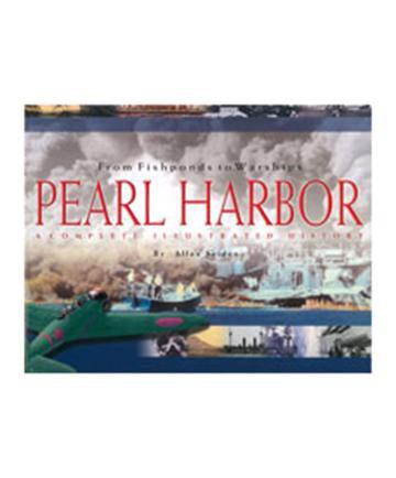 Pearl Harbor: From Fishponds to Warships - Hardcover