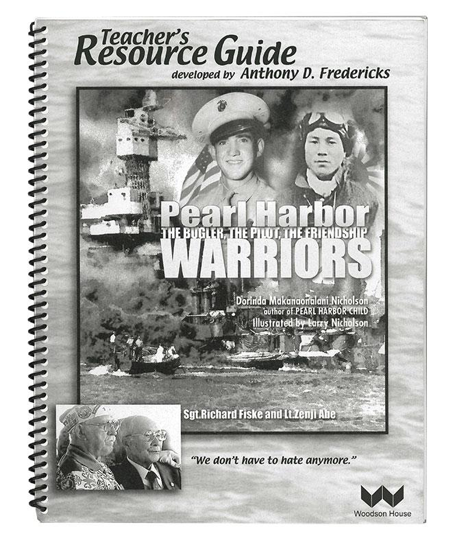 Teacher's Resource Guide: Pearl Harbor Warriors