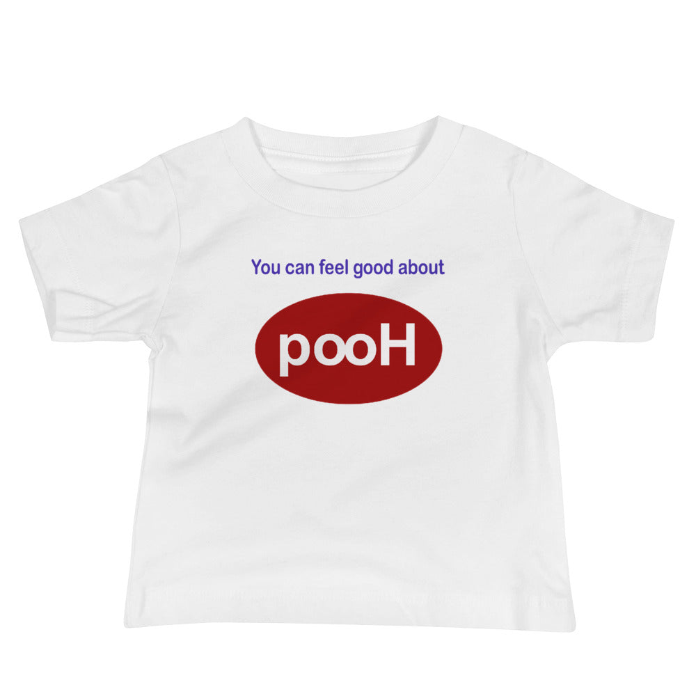 You can feel good about PooH Baby Jersey Short Sleeve Tee