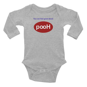 You Can Feel good about PooH Infant Long Sleeve Onsie