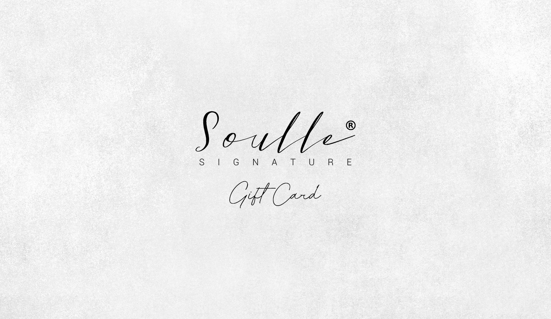 Soulle Signature Gift Cards