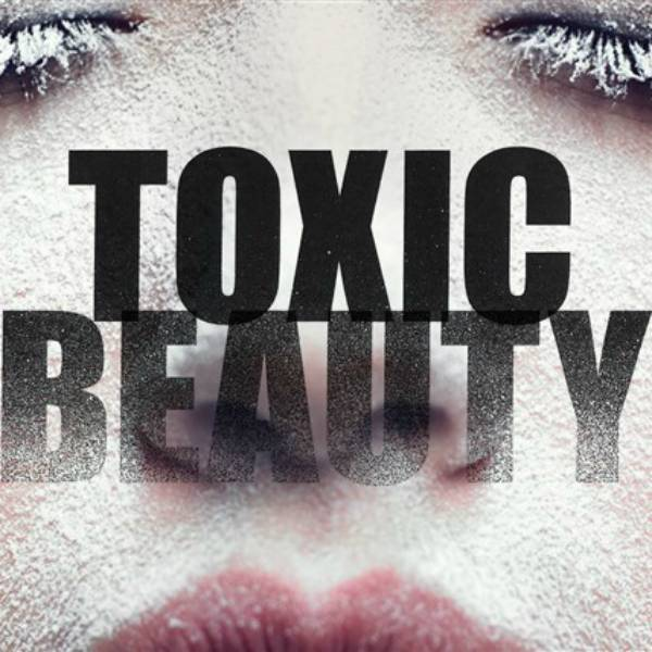Toxic Beauty:  The Eye Opening Beauty Documentary You Should Watch This Weekend