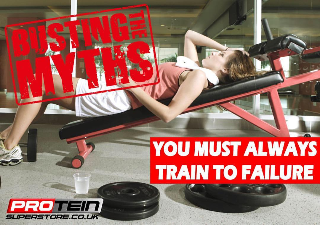You Must Always Train To Failure