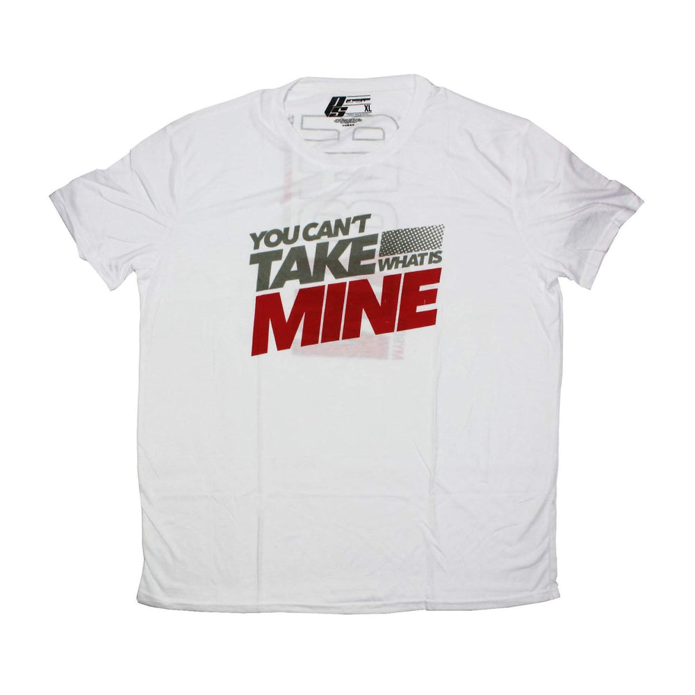 ProSupps You Can't Take What Is Mine T-Shirt