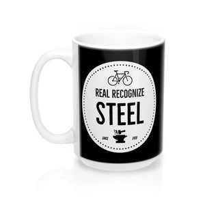 Real Recognize Steel Coffee Mug #steelisreal