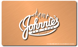 $10 Gift Card - Johnnie's New York Pizza 5757 Wilshire Blvd # 102 Los Angeles 90036 www.lajohnniesnypizzeria.com Miracle Mile Johnnys Pizza