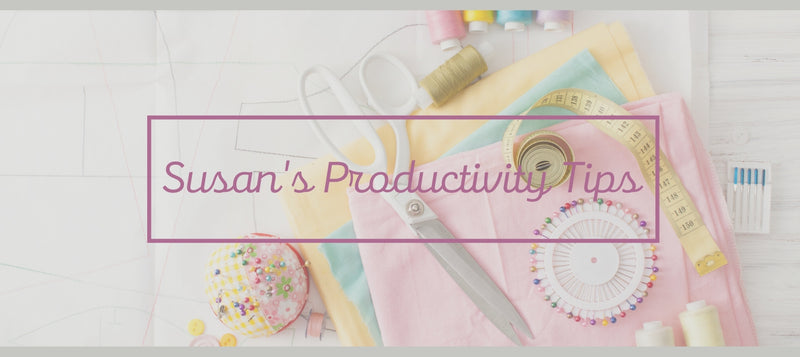 Susan's Productivity Tips