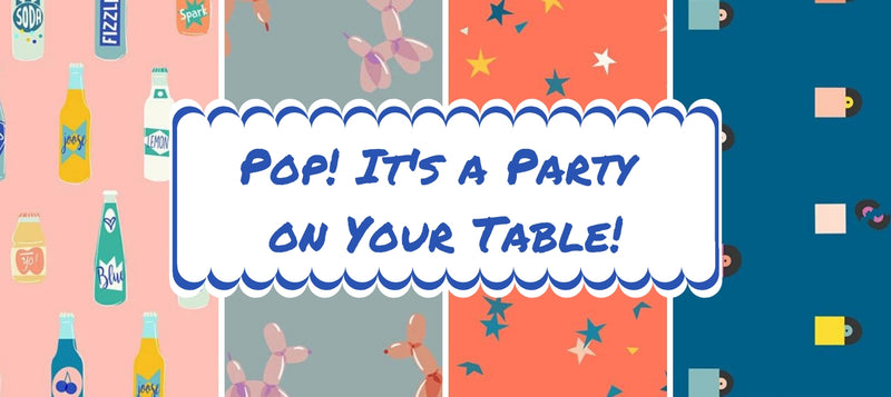 Pop! It's a Party on Your Table!