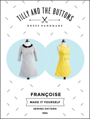 TILLY AND THE BUTTONS - FRANCOISE SEWING PATTERNS