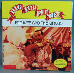Big Top Pee Wee - Pee Wee And The Circus Schoolastic Book