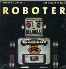 Robot - Pierre Boogaerts German Language Edition