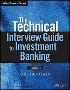 The Technical Interview Guide to Investment Banking 1st Edition - PDF Version