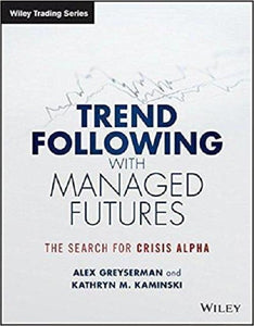 Trend Following with Managed Futures: The Search for Crisis Alpha 1st Edition - PDF Version