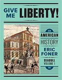 Give Me Liberty!: An American History Seagull 5th Edition Vol. 1 - PDF Version