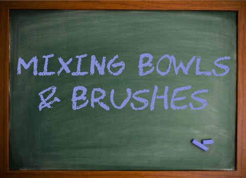 Mixing Bowls & Brushes