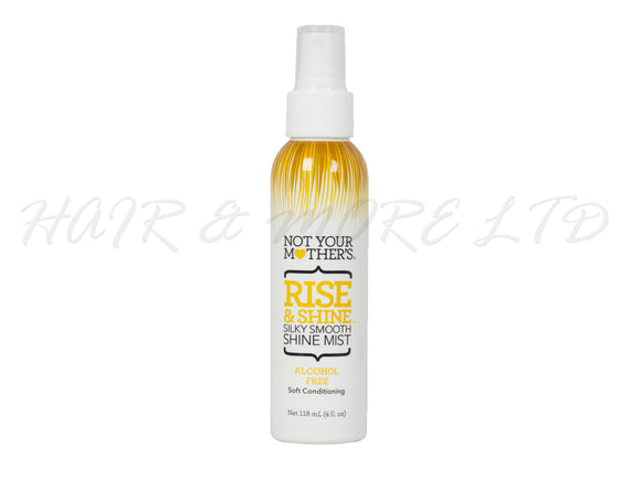 Not Your Mothers Rise and Shine Silky Smooth Shine Mist 118ml