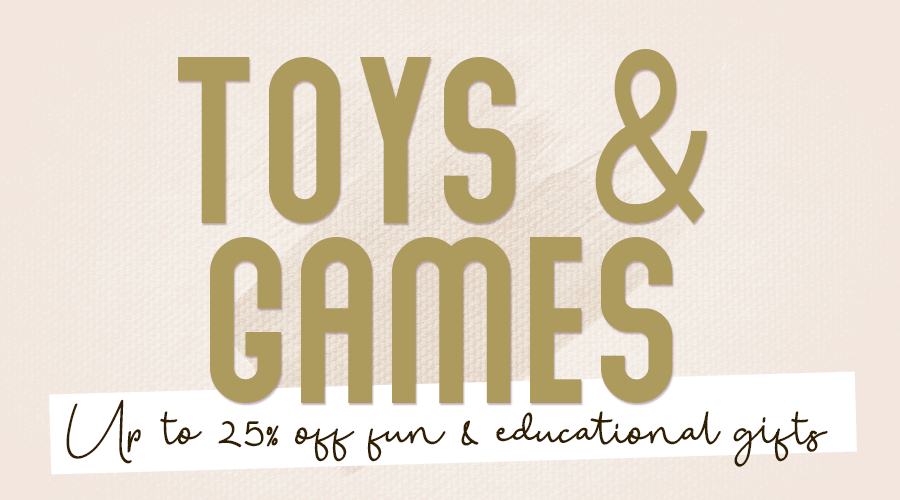 Up to 25% off Toys and Games