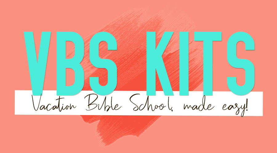 Vacation Bible School (VBS) 2019 Kits