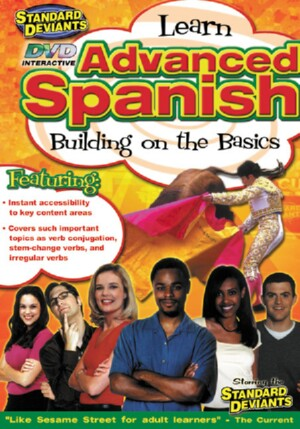 Advanced Spanish: Building on the Basics