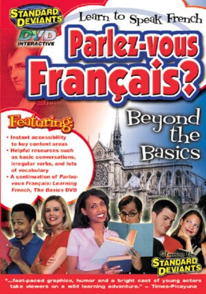 French Program 2: Parlez-Vous Francais? Beyond the Basics