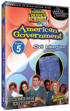 Standard Deviants School American Government Module 5: Civil Liberties