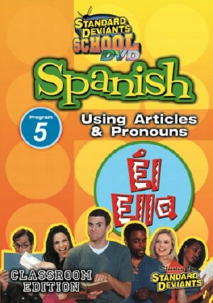 Standard Deviants School Spanish Module 5: Articles and Pronouns