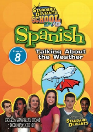 Standard Deviants School Spanish Module 8: Weather