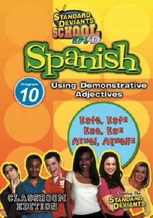 Standard Deviants School Spanish Module 10: Demonstrative Adjectives