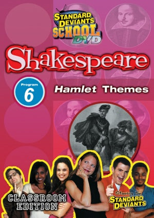 Standard Deviants School Shakespeare Module 6: Hamlet Themes