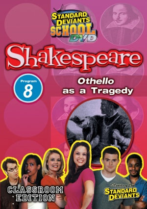 Standard Deviants School Shakespeare Module 8: Othello as a Tragedy