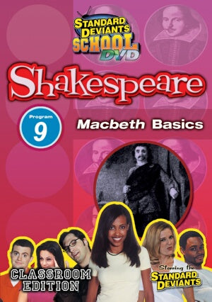 Standard Deviants School Shakespeare Module 9: Macbeth Basics