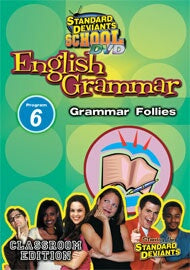 Standard Deviants School English Grammar Module 6: Grammar Follies