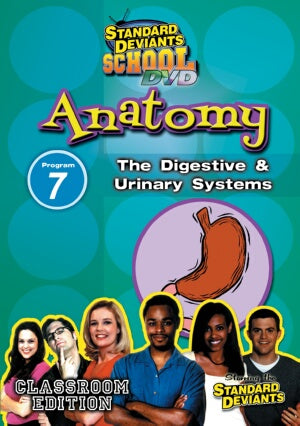 Standard Deviants School Anatomy Module 7: The Digestive and Urinary System