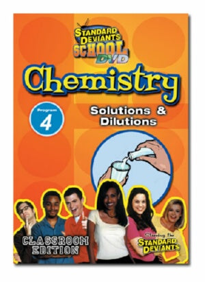 Standard Deviants School Chemistry Module 4: Solutions & Dilutions