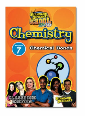 Standard Deviants School Chemistry Module 7: Chemical Bonds