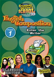 Standard Deviants School English Composition Module 1: Enter the Writer
