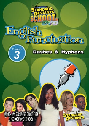 Standard Deviants School English Punctuation Module 3: Dashes & Hyphens