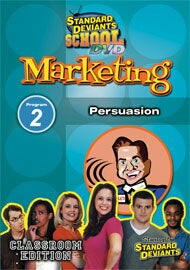 Standard Deviants School Marketing Module 2: Persuasion