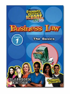 Standard Deviants School Business Law Module 1: The Basics