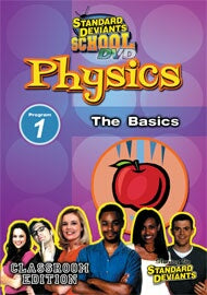 Standard Deviants School Physics Module 1: The Basics